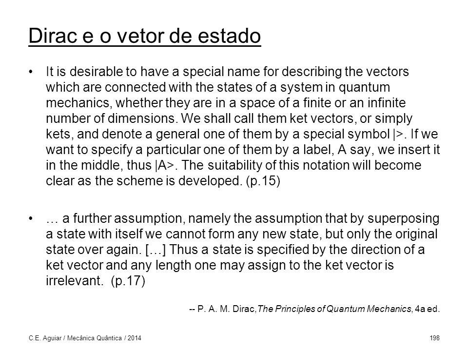 Dirac e o vetor de estado
