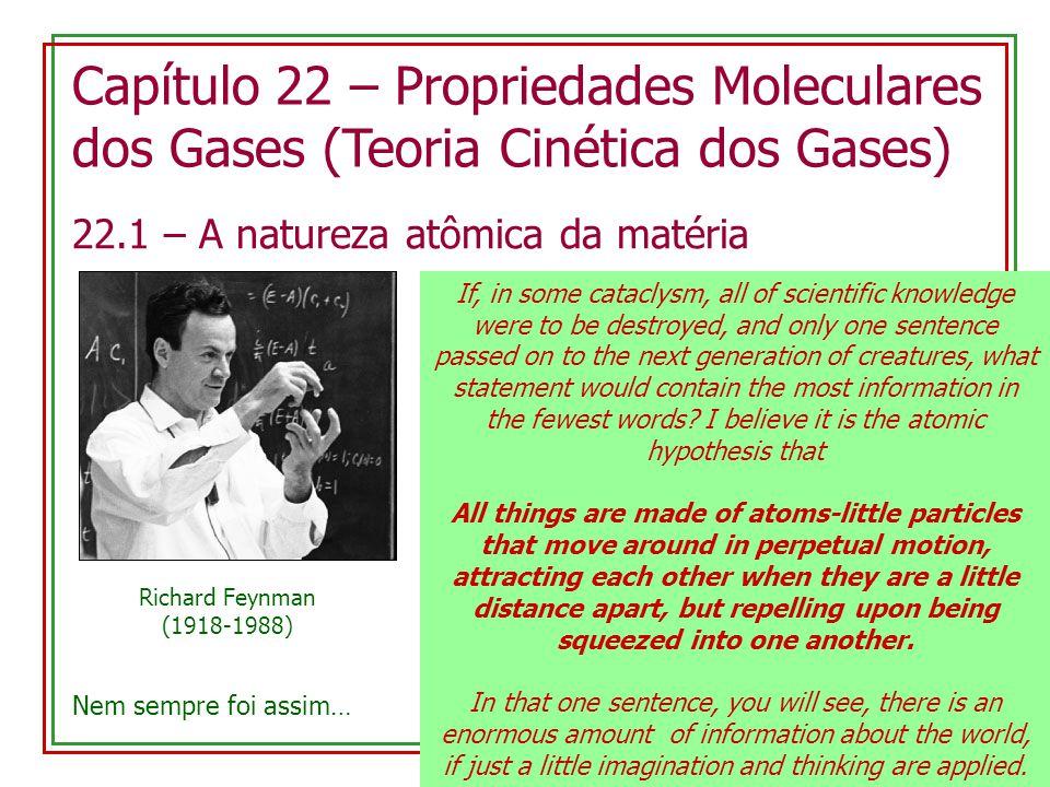 Capítulo 22 – Propriedades Moleculares dos Gases (Teoria Cinética dos Gases)