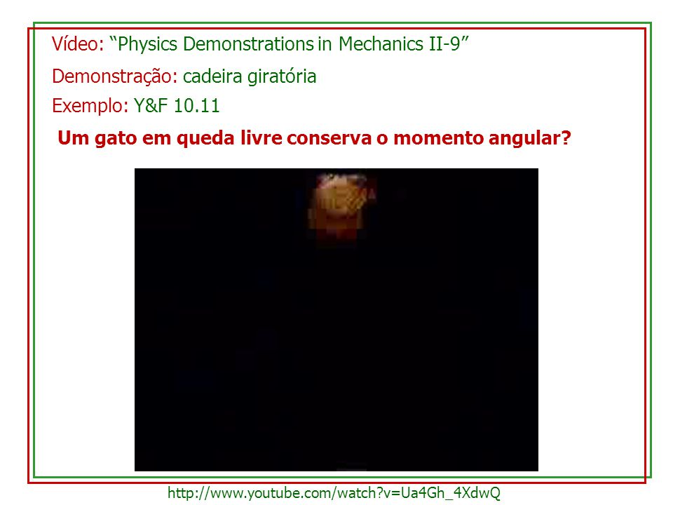 Vídeo: Physics Demonstrations in Mechanics II-9