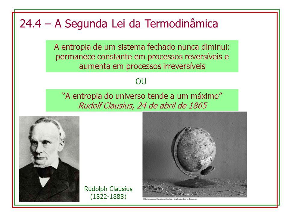 24.4 – A Segunda Lei da Termodinâmica