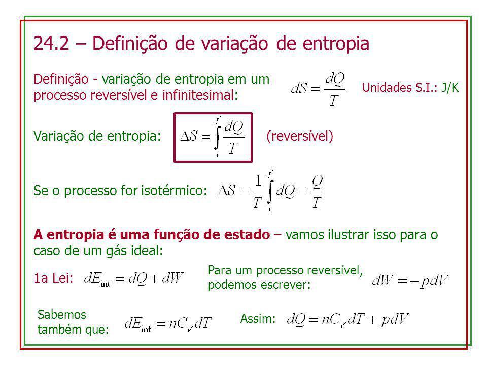 24.2 – Definição de variação de entropia