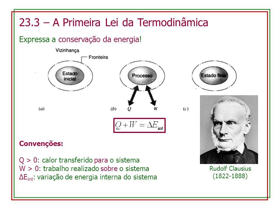 23.3 – A Primeira Lei da Termodinâmica