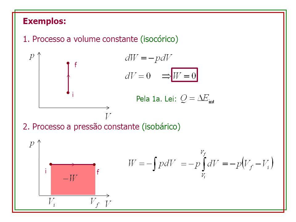 1. Processo a volume constante (isocórico)