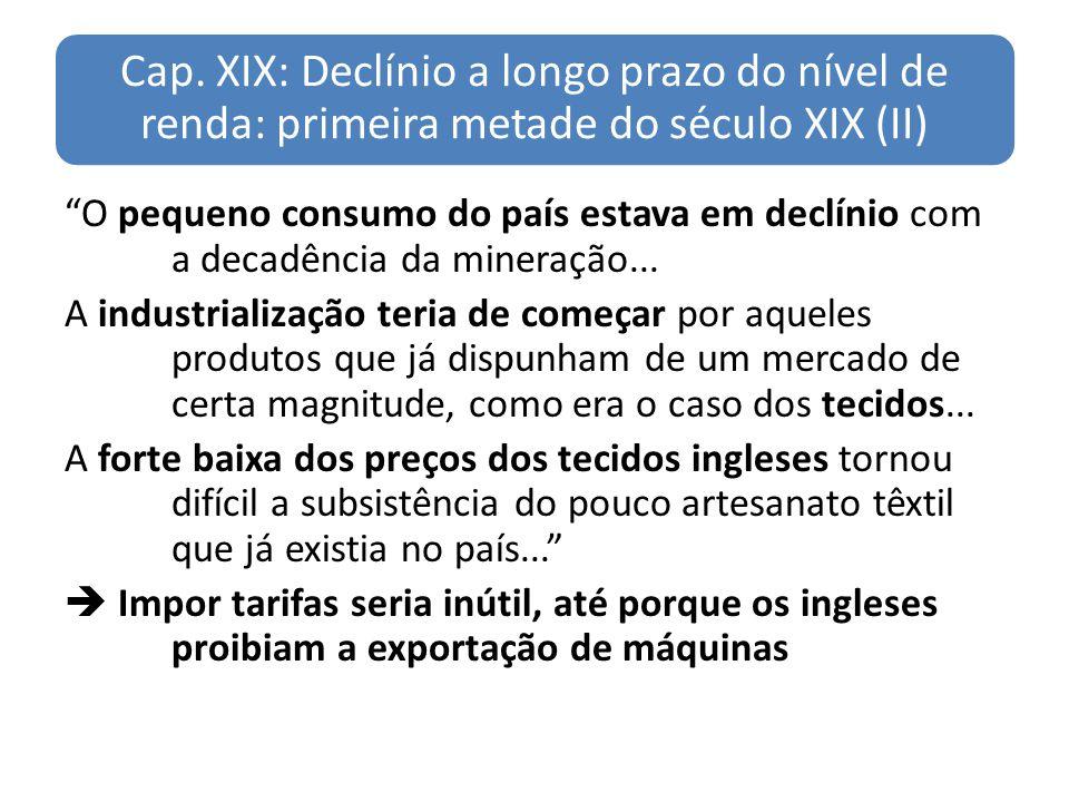 Cap. XIX: Declínio a longo prazo do nível de renda: primeira metade do século XIX (II)