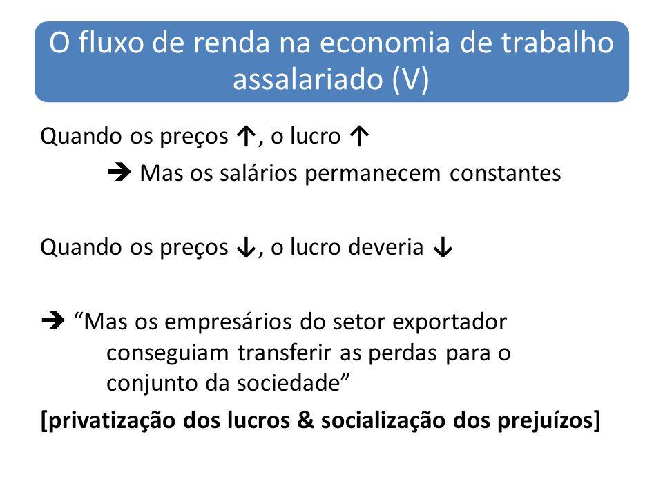 O fluxo de renda na economia de trabalho assalariado (V)
