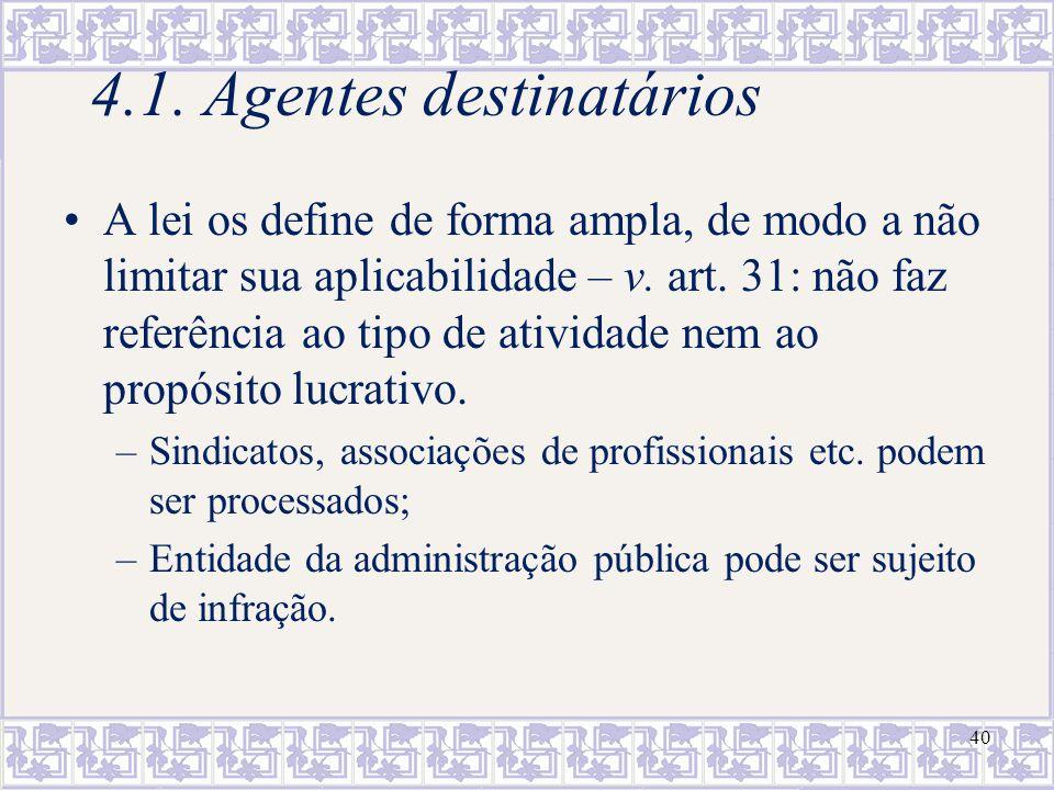4.1. Agentes destinatários