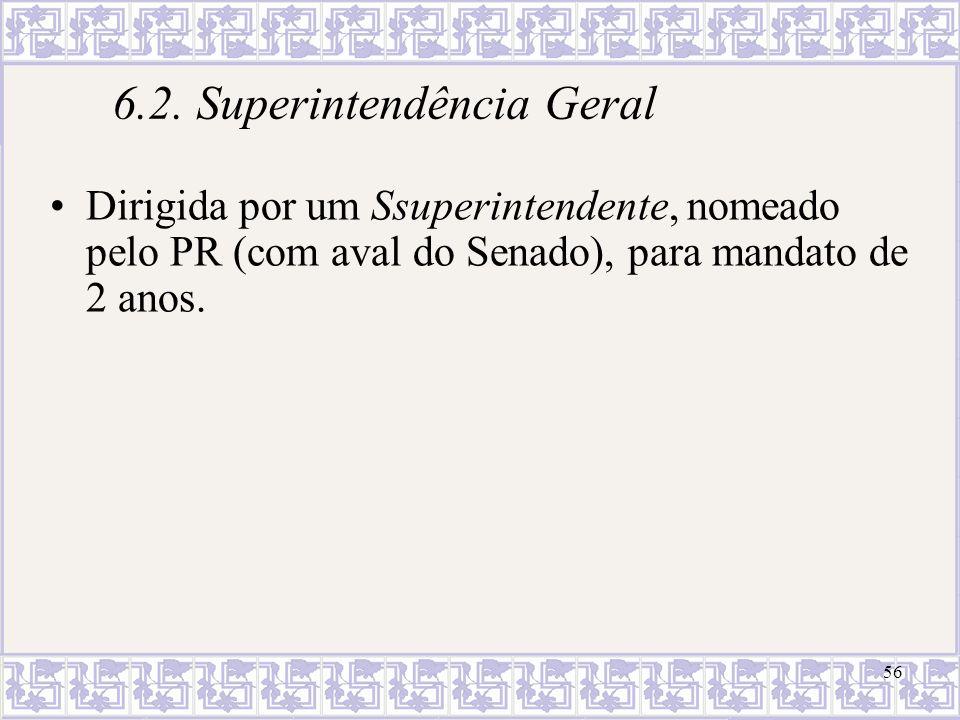 6.2. Superintendência Geral