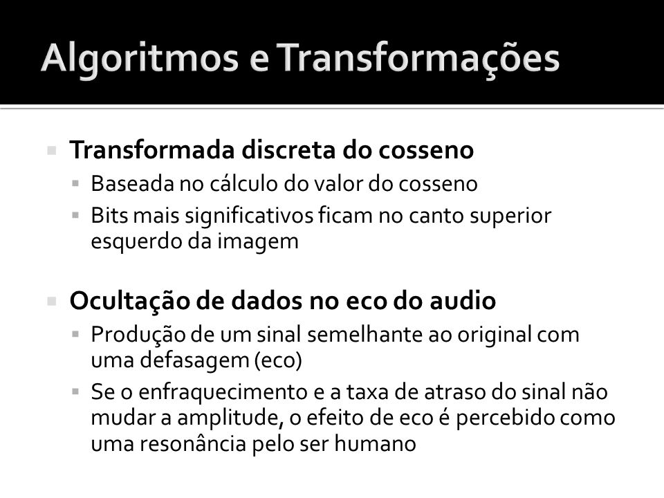 Algoritmos e Transformações