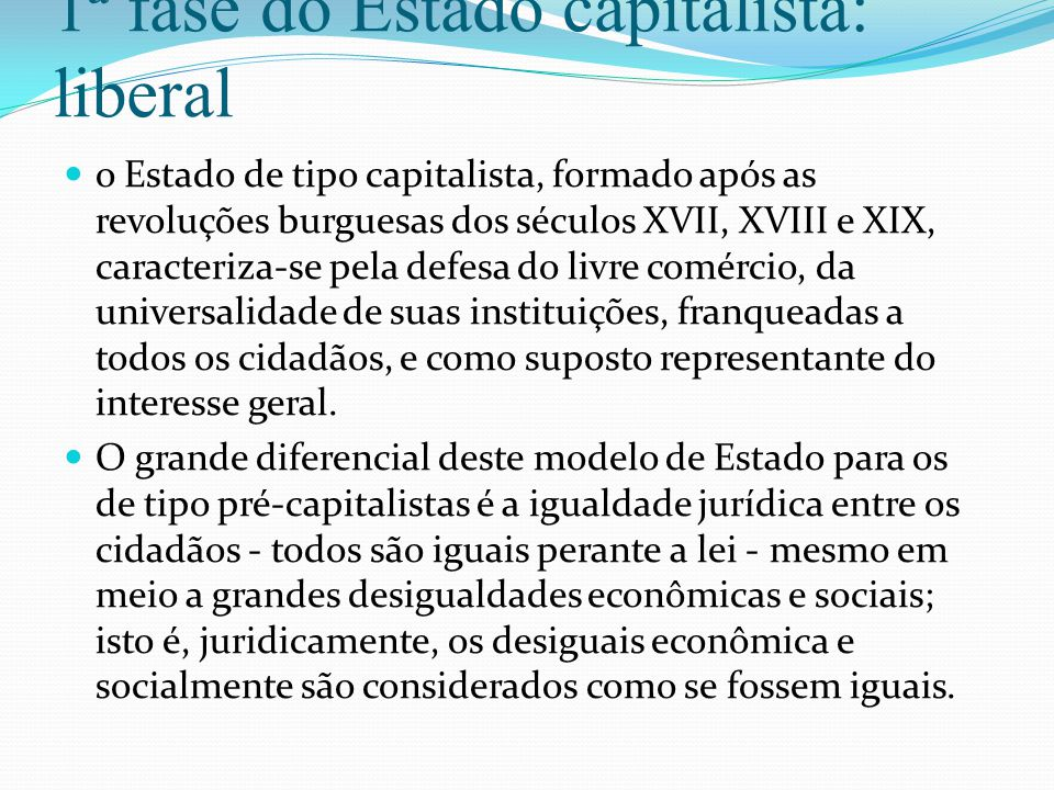 1ª fase do Estado capitalista: liberal