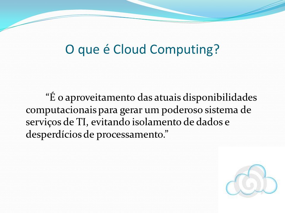 O que é Cloud Computing