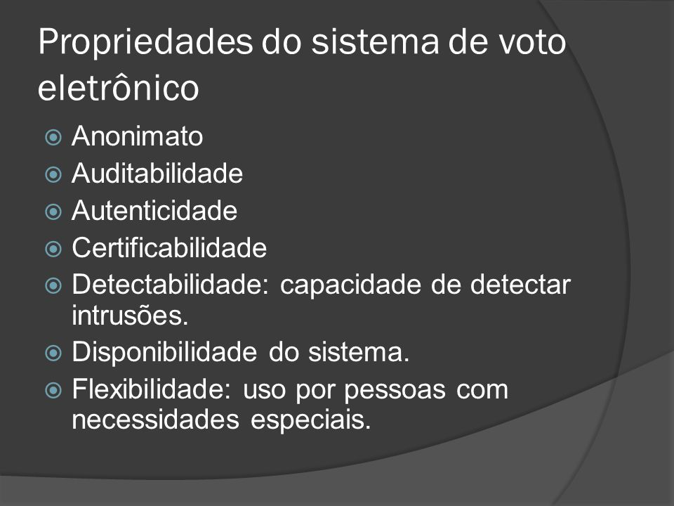 Propriedades do sistema de voto eletrônico