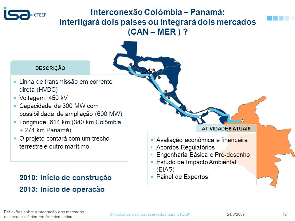 Interconexão Colômbia – Panamá: Interligará dois países ou integrará dois mercados (CAN – MER )