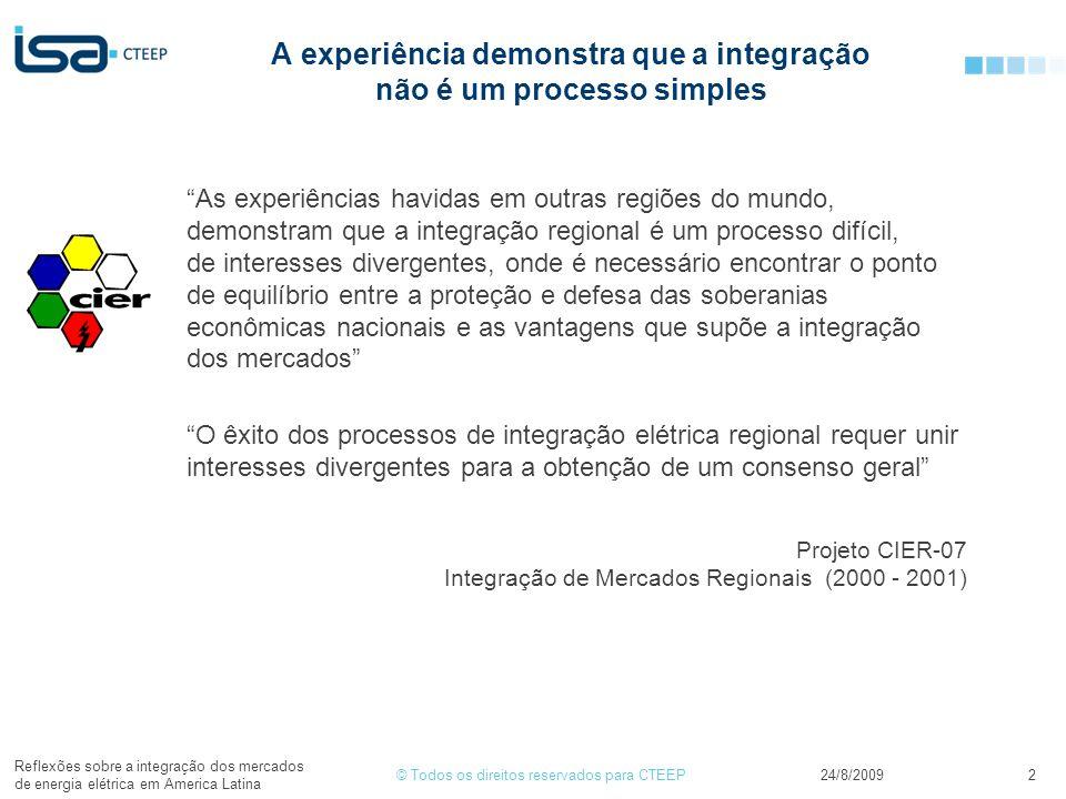 A experiência demonstra que a integração não é um processo simples