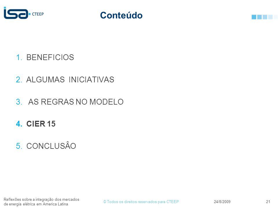 Conteúdo BENEFICIOS ALGUMAS INICIATIVAS AS REGRAS NO MODELO CIER 15
