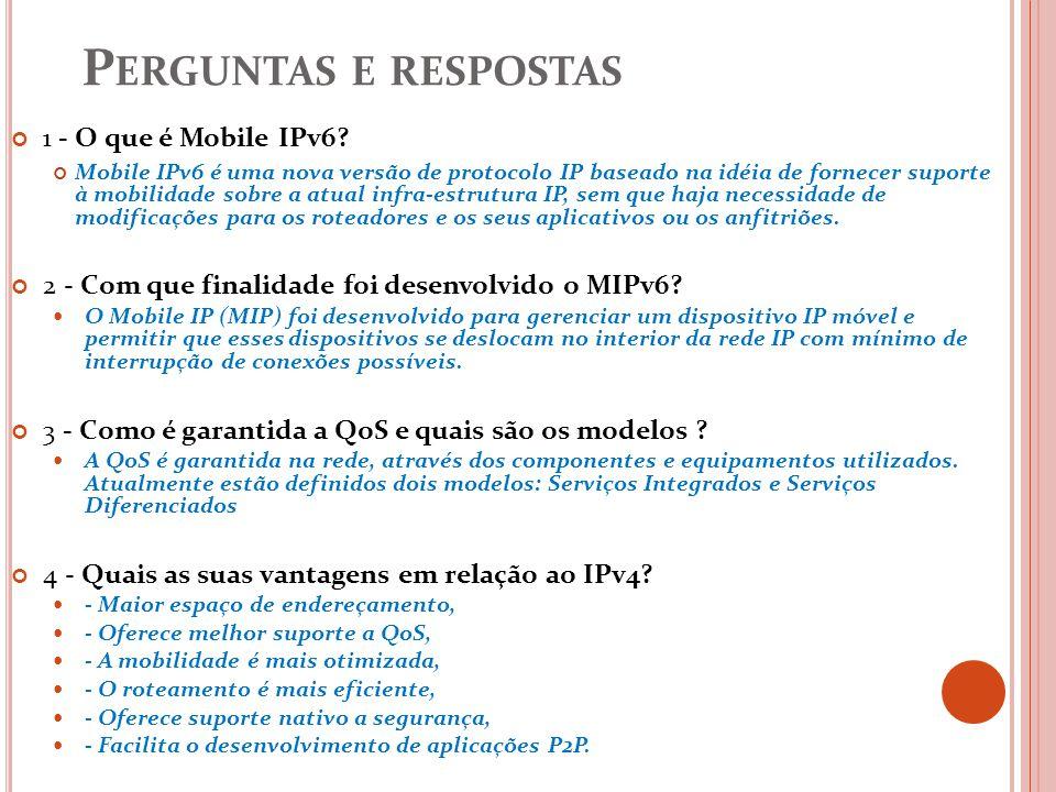 Perguntas e respostas 1 - O que é Mobile IPv6