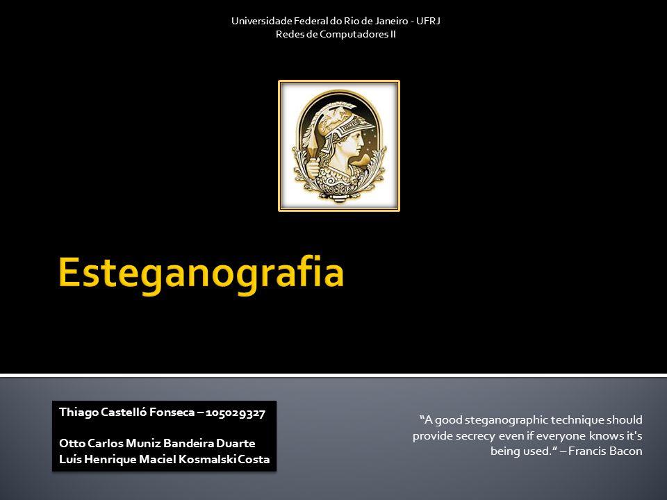 Esteganografia Thiago Castelló Fonseca – 105029327