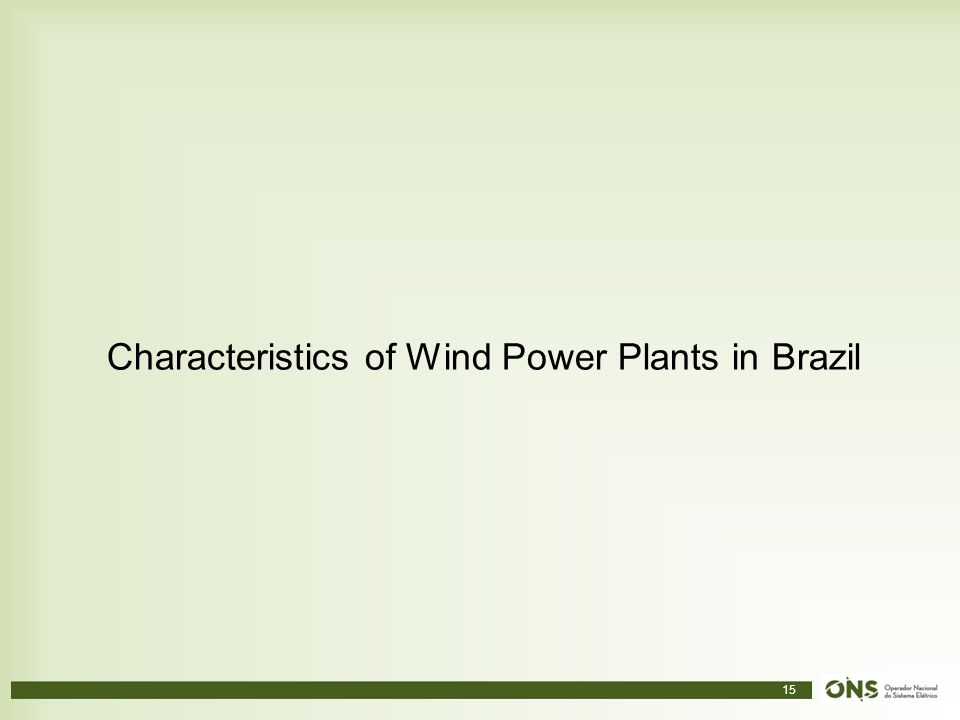 Characteristics of Wind Power Plants in Brazil