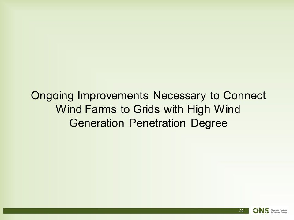 Ongoing Improvements Necessary to Connect Wind Farms to Grids with High Wind Generation Penetration Degree