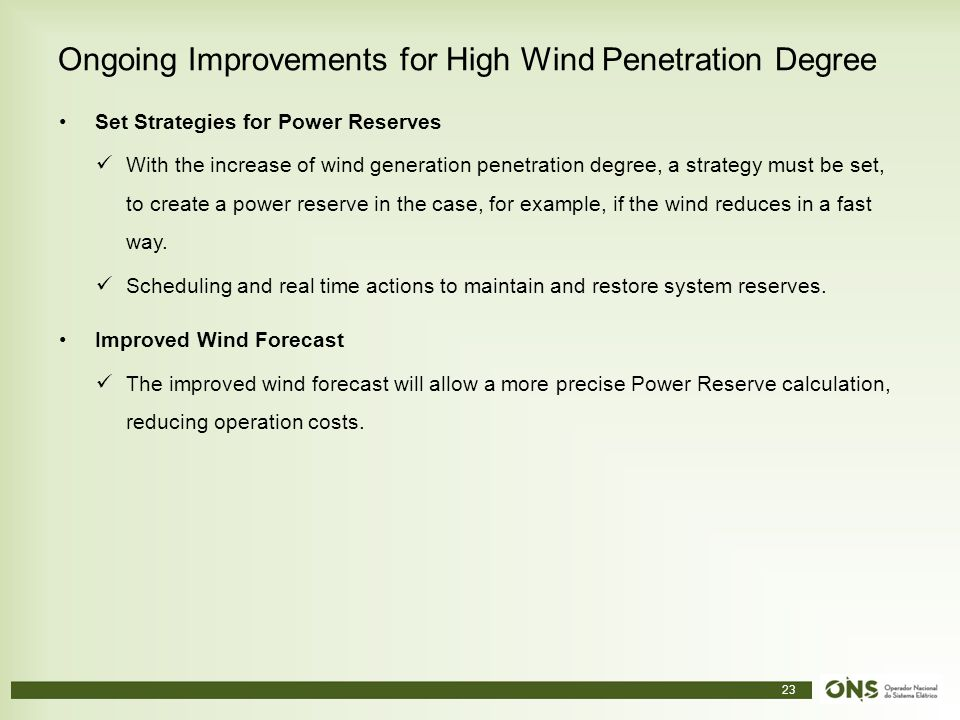 Ongoing Improvements for High Wind Penetration Degree