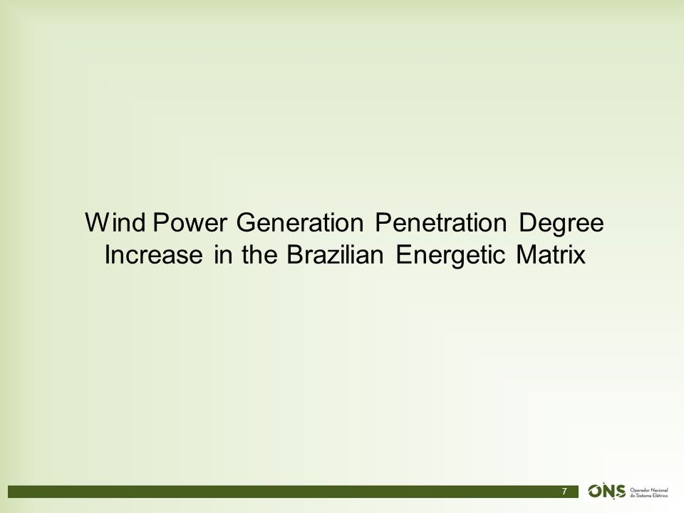 Wind Power Generation Penetration Degree Increase in the Brazilian Energetic Matrix