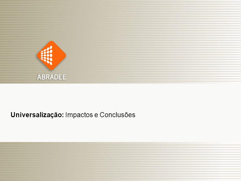 Universalização: Impactos e Conclusões