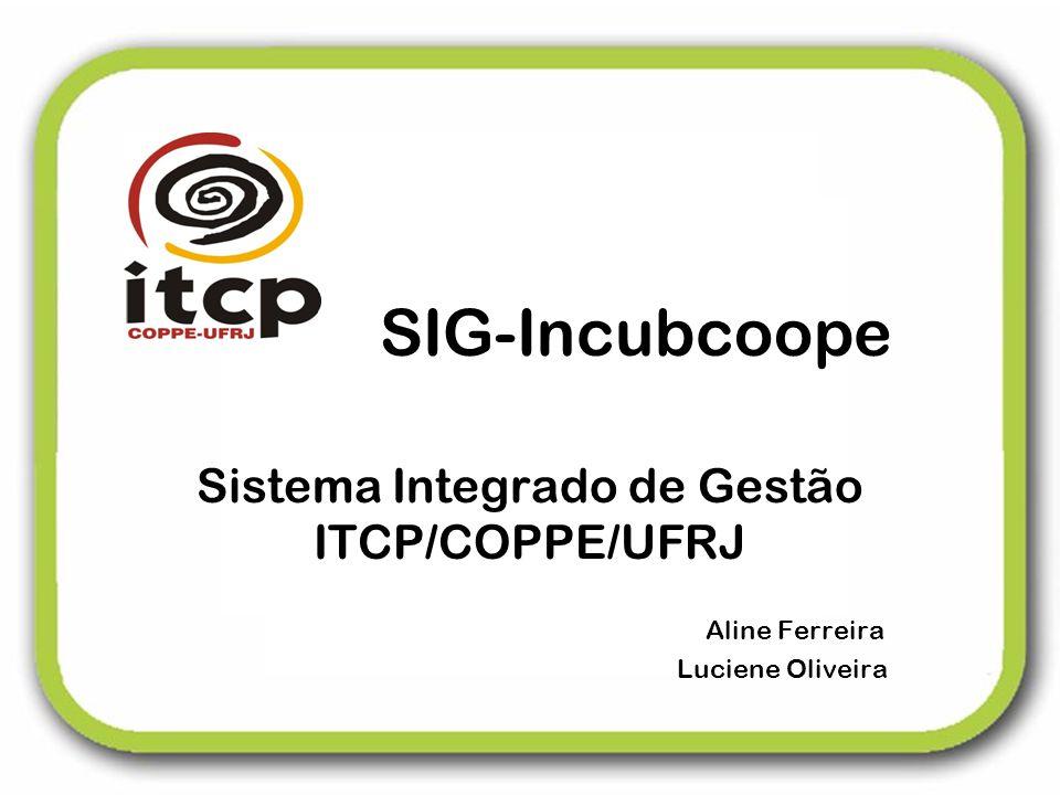 Sistema Integrado de Gestão ITCP/COPPE/UFRJ