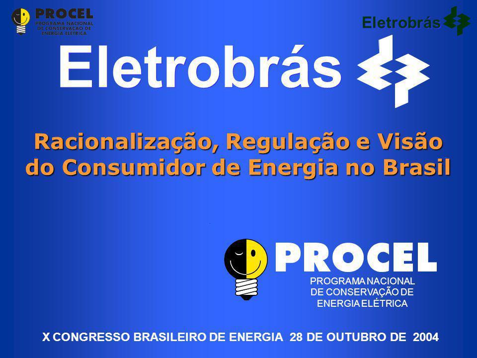 Racionalização, Regulação e Visão do Consumidor de Energia no Brasil