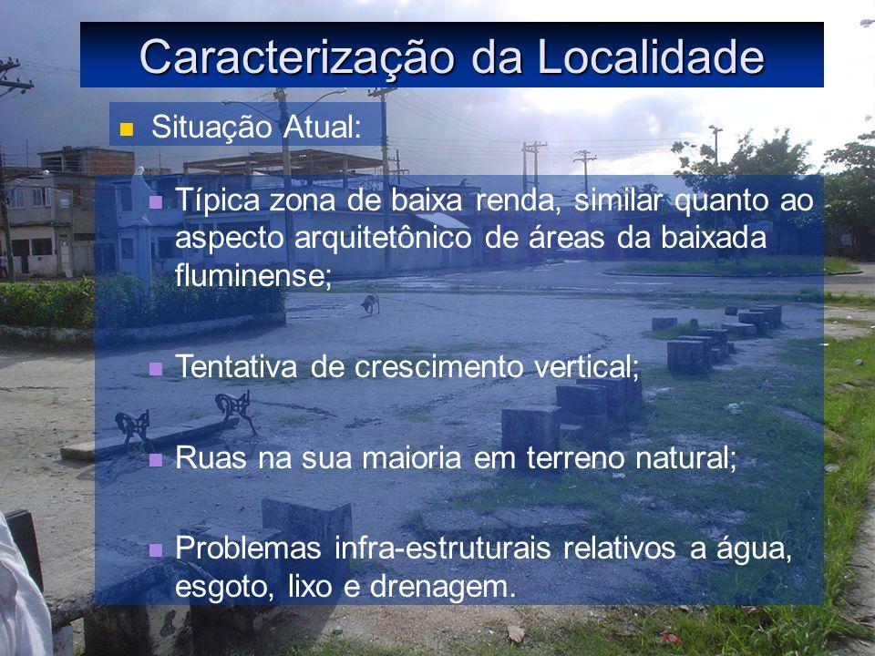 Caracterização da Localidade