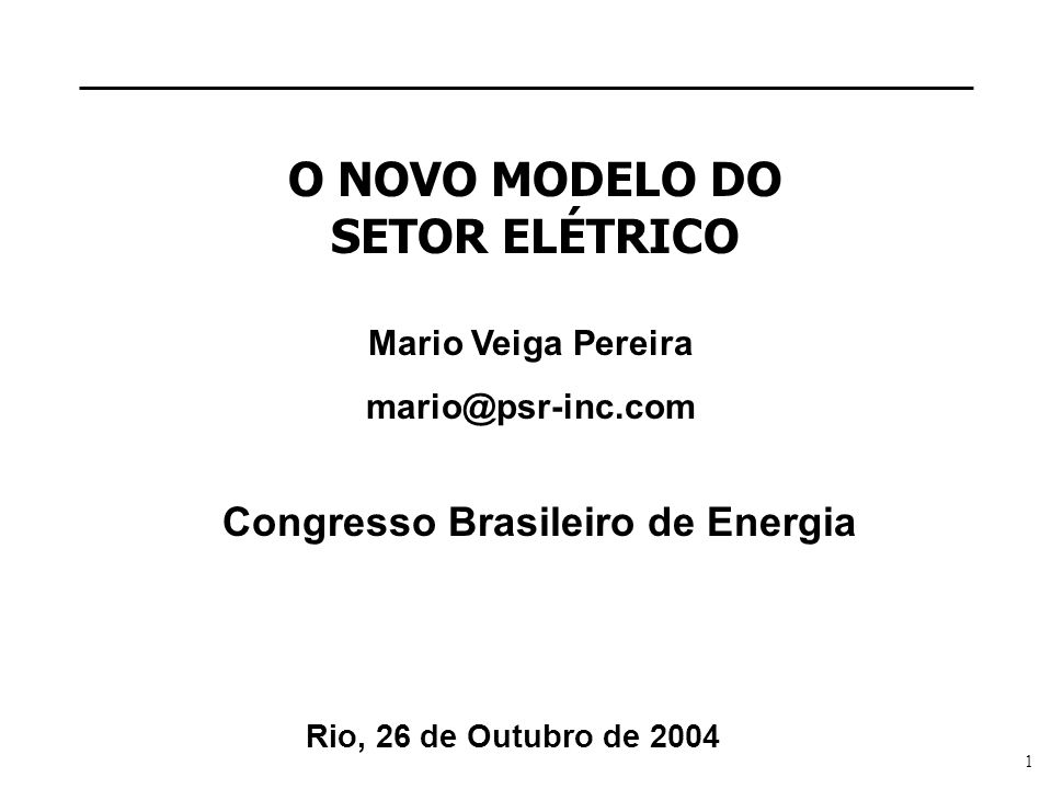 O NOVO MODELO DO SETOR ELÉTRICO
