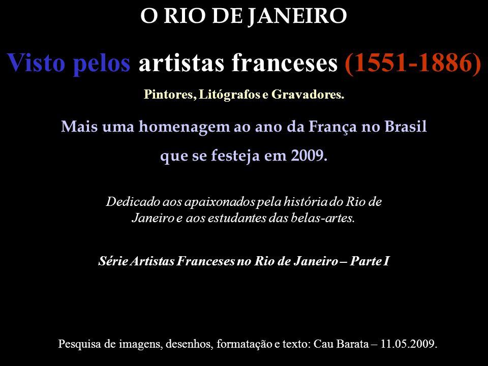 Visto pelos artistas franceses (1551-1886)