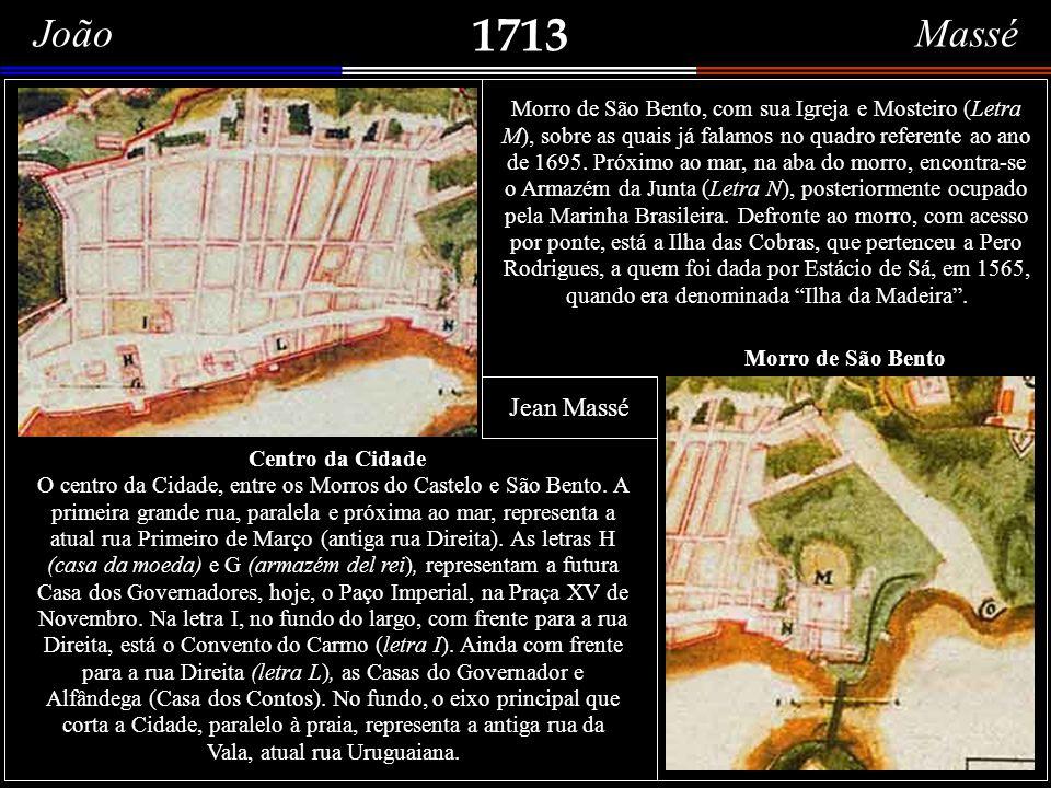 João Massé 1713. Jean Massé, também conhecido como João Massé, engenheiro militar, de origem francesa, a serviço de Portugal.