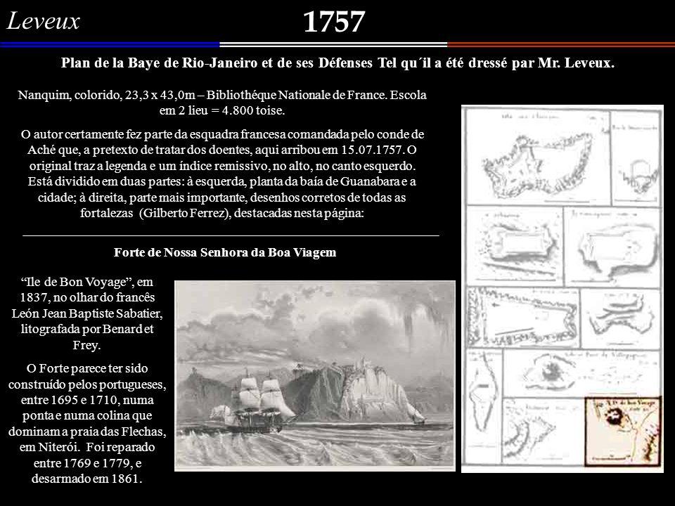 Leveux 1757. Plan de la Baye de Rio-Janeiro et de ses Défenses Tel qu´il a été dressé par Mr. Leveux.