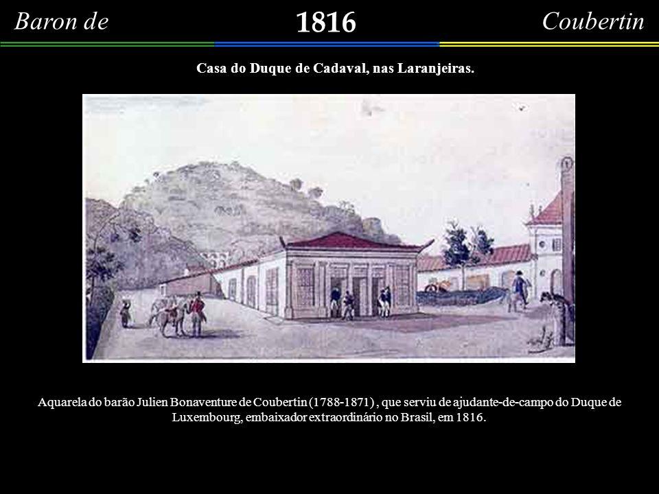 Casa do Duque de Cadaval, nas Laranjeiras.