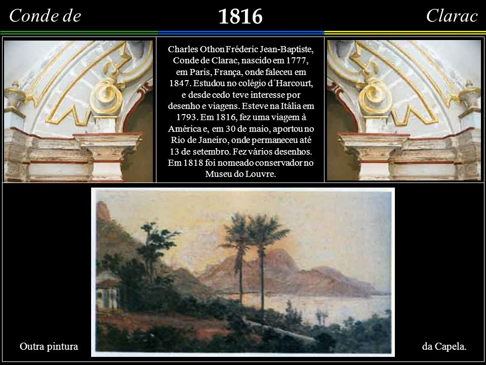 Conde de Clarac 1816. Vue du Lac de Freitas belle plantation d´oranges, sur le devans des Plantes Grasses, um Aloes em fleur.