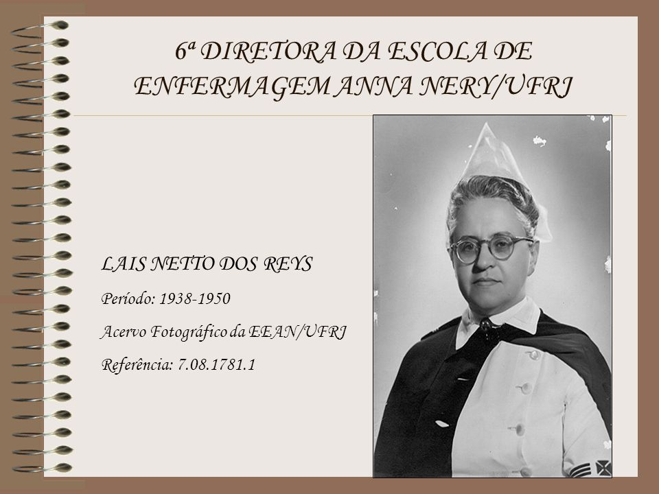 6ª DIRETORA DA ESCOLA DE ENFERMAGEM ANNA NERY/UFRJ