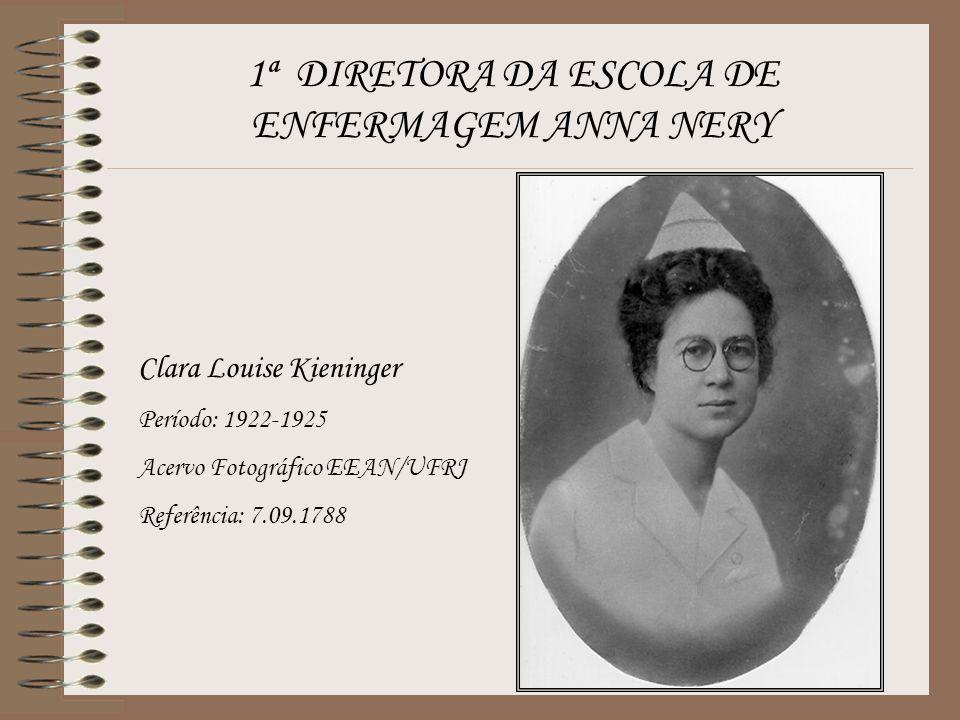 1ª DIRETORA DA ESCOLA DE ENFERMAGEM ANNA NERY