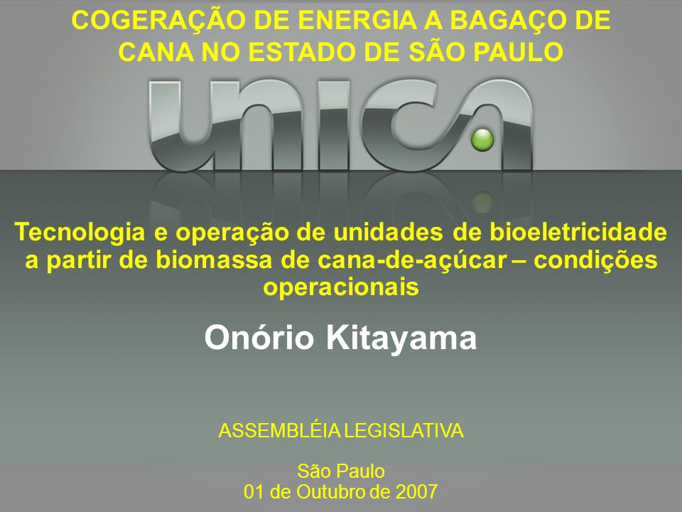 COGERAÇÃO DE ENERGIA A BAGAÇO DE CANA NO ESTADO DE SÃO PAULO