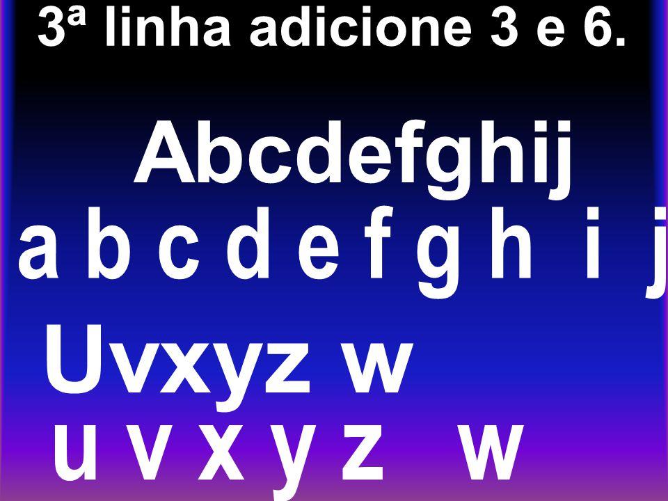 u v x y z w Uvxyz w a b c d e f g h i j Abcdefghij