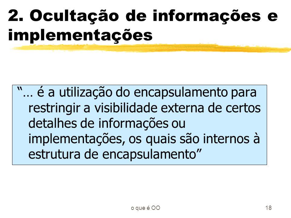 2. Ocultação de informações e implementações