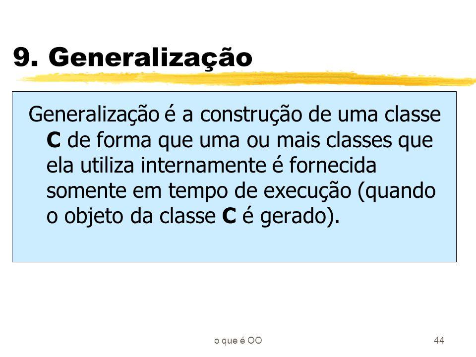 9. Generalização