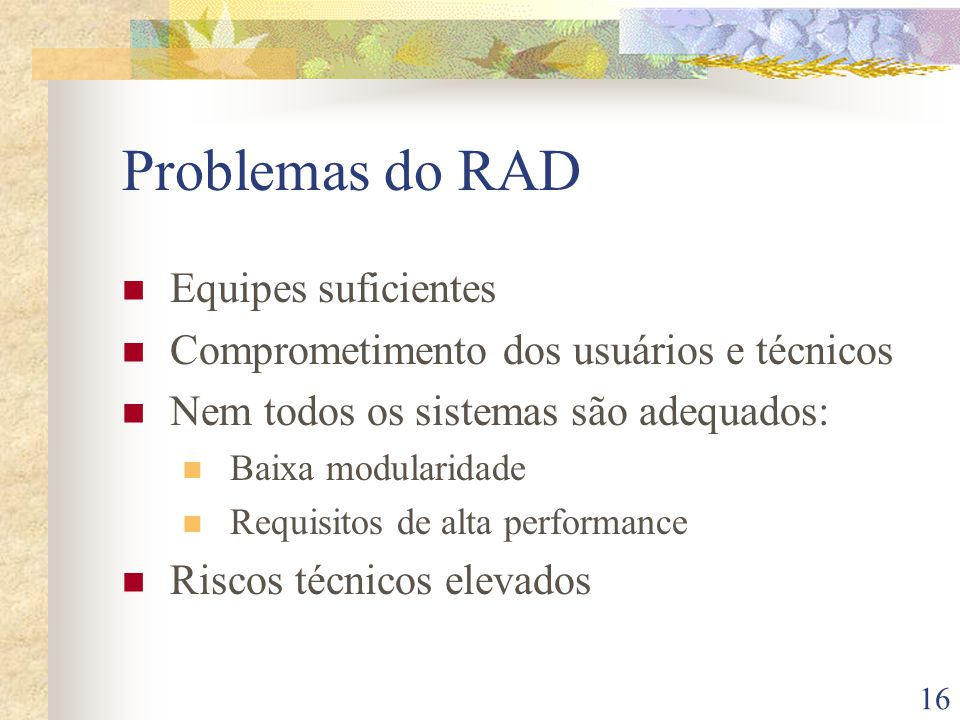 Problemas do RAD Equipes suficientes