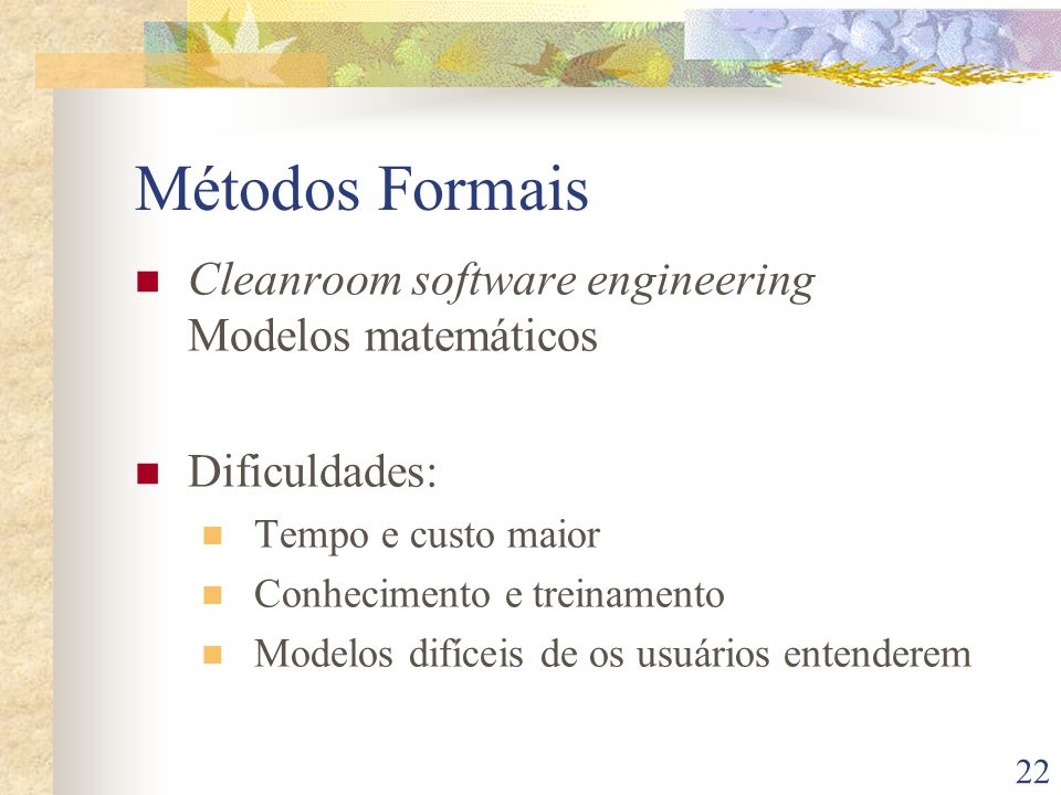 Métodos Formais Cleanroom software engineering Modelos matemáticos