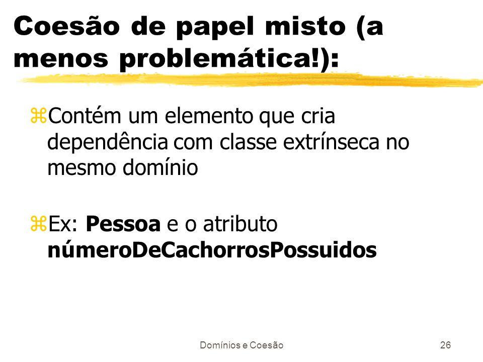 Coesão de papel misto (a menos problemática!):
