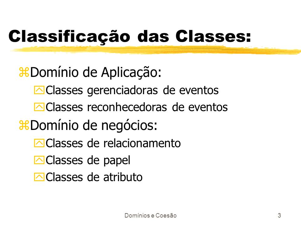 Classificação das Classes: