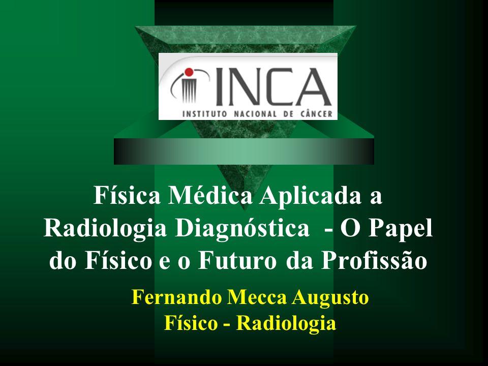 Fernando Mecca Augusto Físico - Radiologia