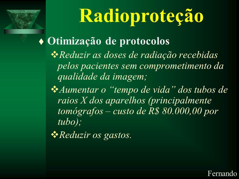 Radioproteção Otimização de protocolos