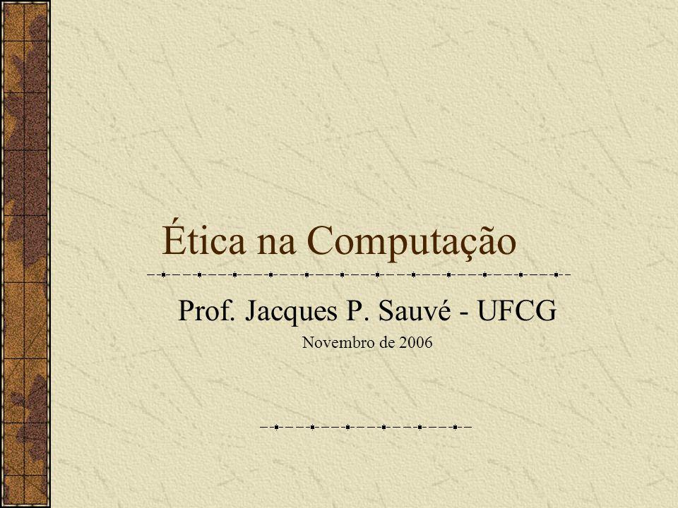 Prof. Jacques P. Sauvé - UFCG Novembro de 2006
