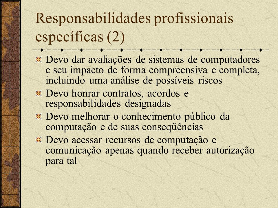 Responsabilidades profissionais específicas (2)