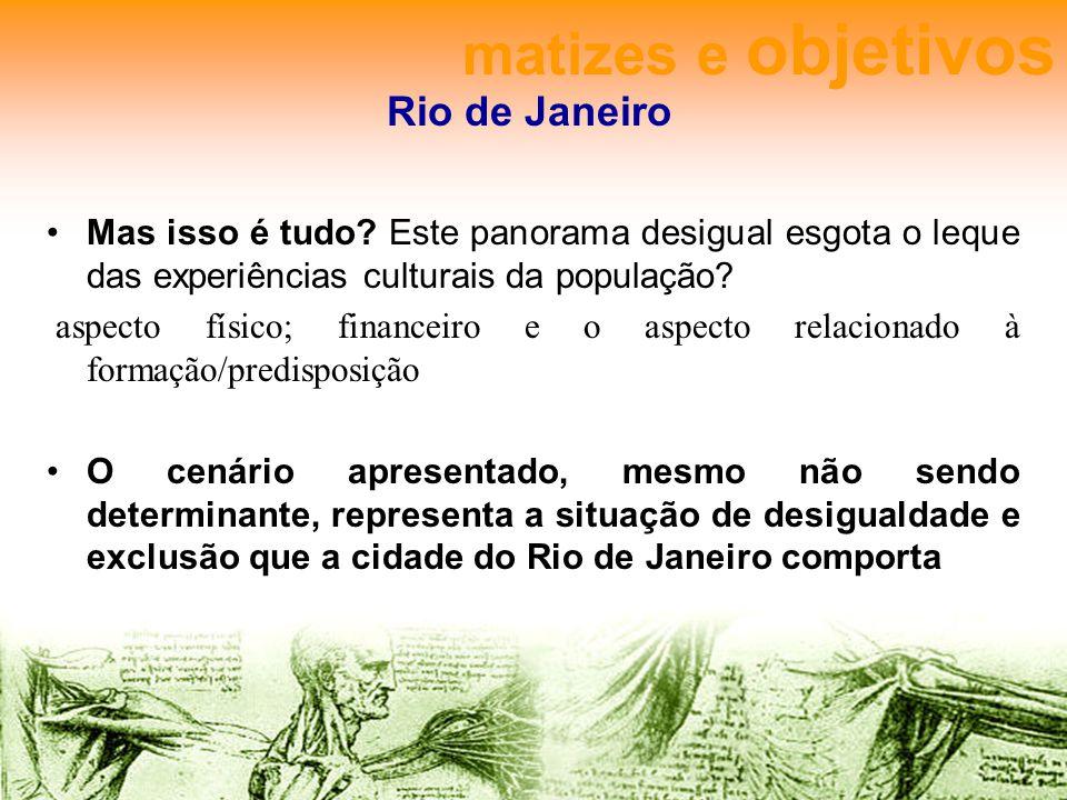 matizes e objetivos Rio de Janeiro