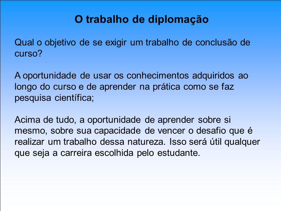O trabalho de diplomação